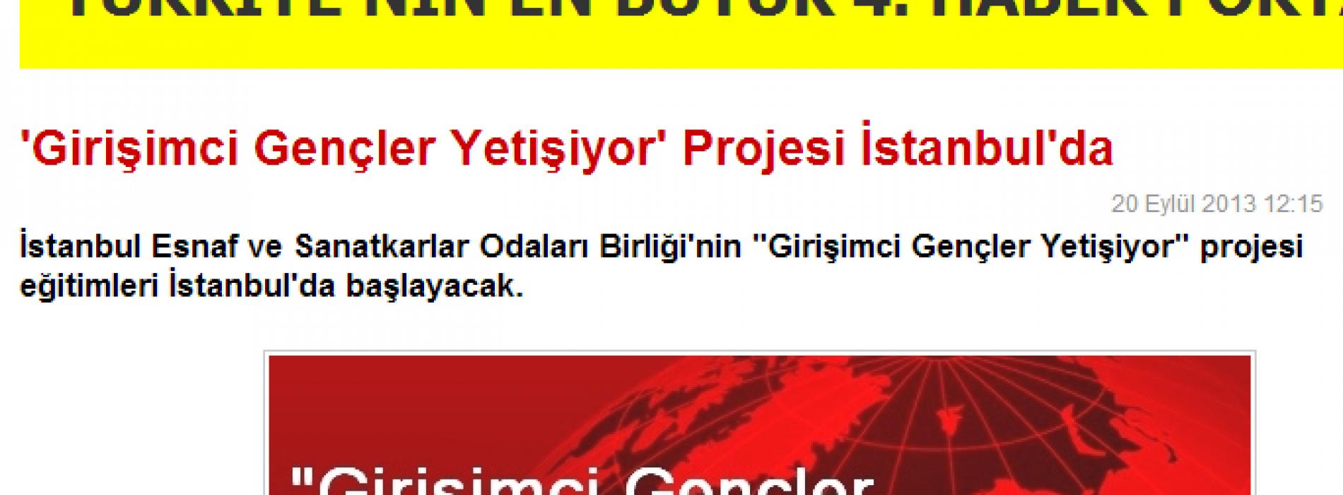 Haberler.com – 'Girişimci Gençler Yetişiyor' Projesi İstanbul'da