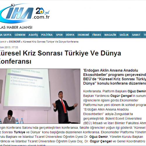 İHA – Küresel Kriz Sonrası Türkiye Ve Dünya Konferansı