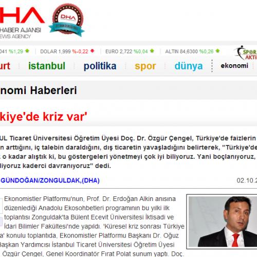 DHA – Türkiye'de kriz var