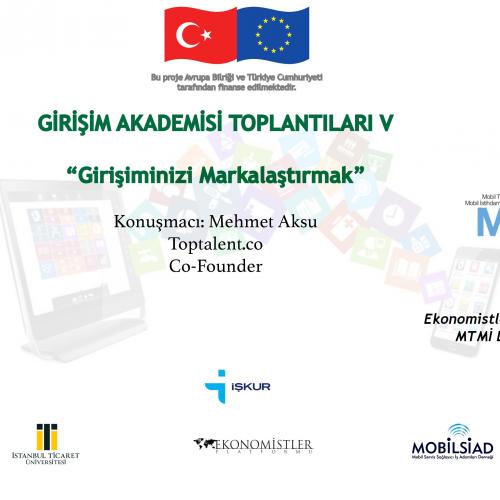 Mobil Teknoloji, Mobil İstihdam Projesi 5.Girişim Akademisi Toplantısı