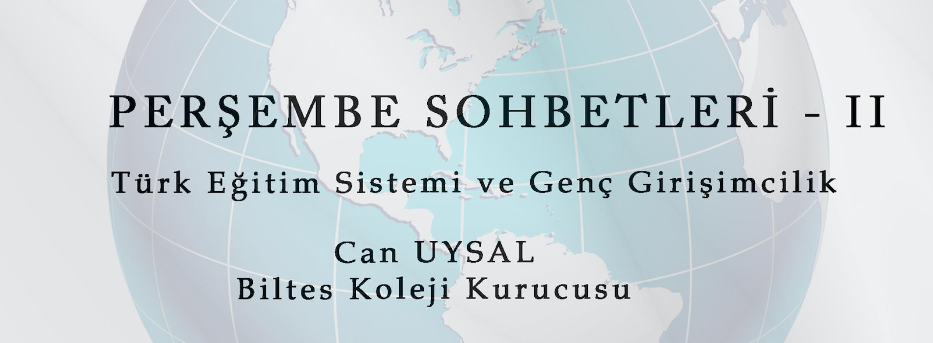 PERŞEMBE SOHBETLERİ – II