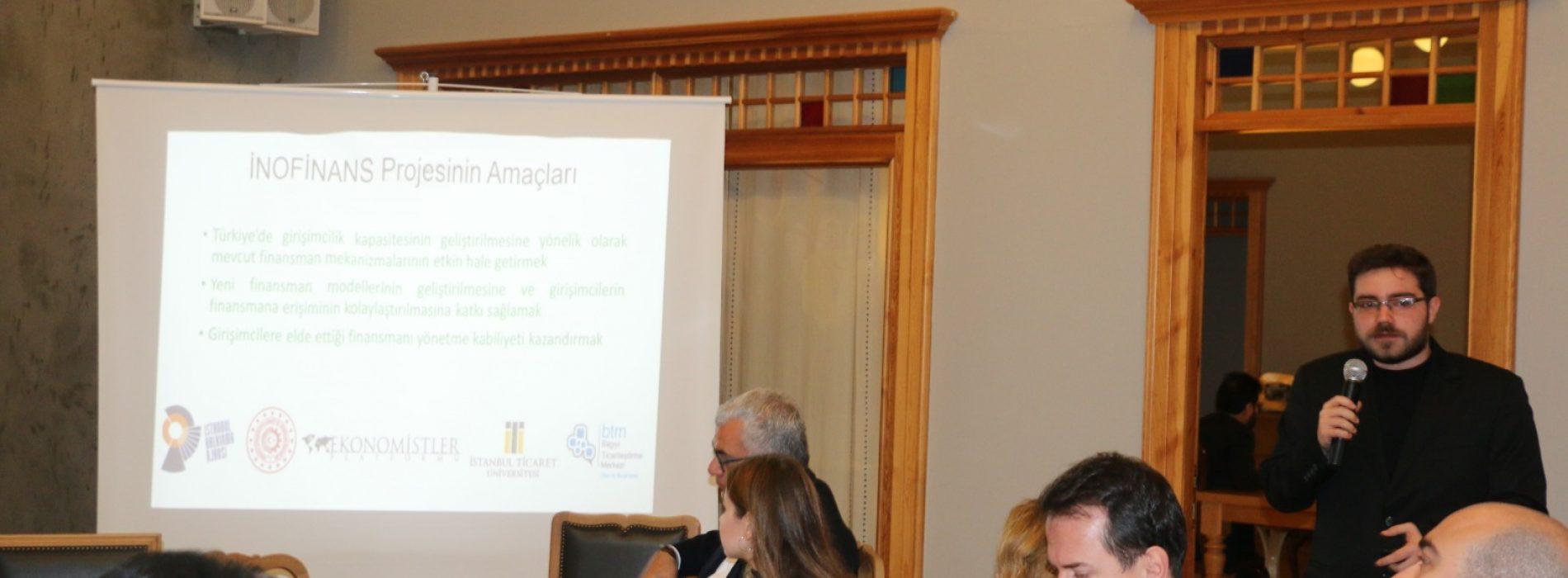 İNOFİNANS 2. Girişimcilik Çalıştayı Gerçekleştirildi