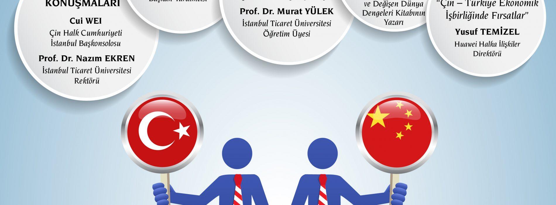 Kuşak ve Yol Projesi Bağlamında Türkiye-Çin İlişkilerinin Geleceği Konferansı